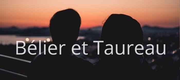 Homme Bélier et Femme Taureau : Compatibilité de signes