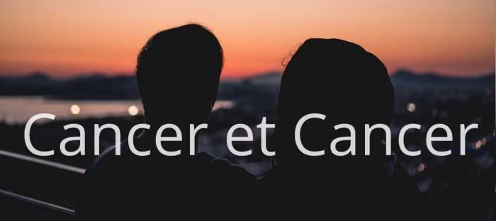 Cancer et Cancer