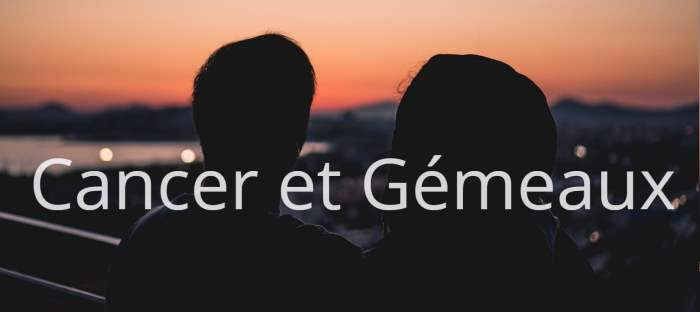 Homme Cancer et Femme Gémeaux : Compatibilité des signes
