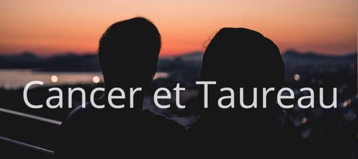 Homme Cancer et Femme Taureau : Compatibilité des signes