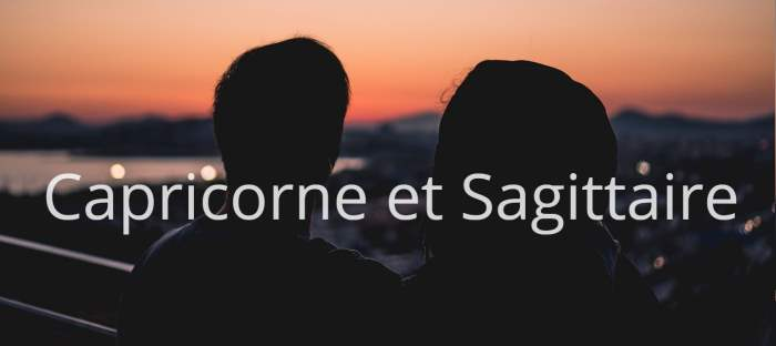 Homme Capricorne et Femme Sagittaire : Compatibilité de signes